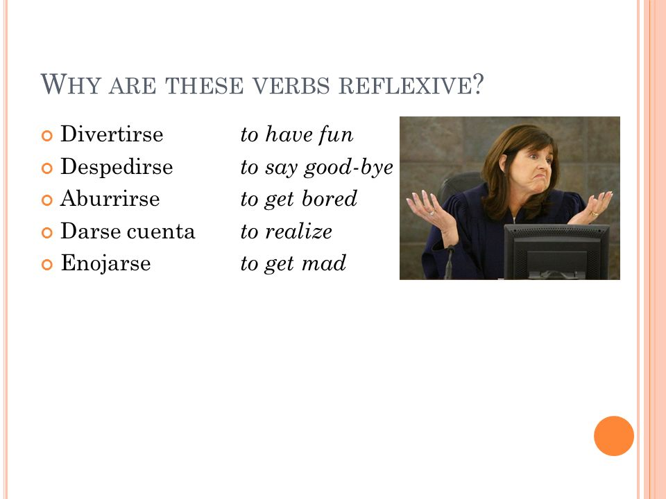 Why are these verbs reflexive