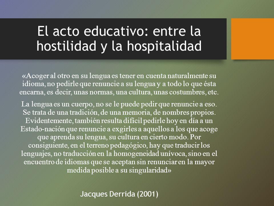 El acto educativo: entre la hostilidad y la hospitalidad