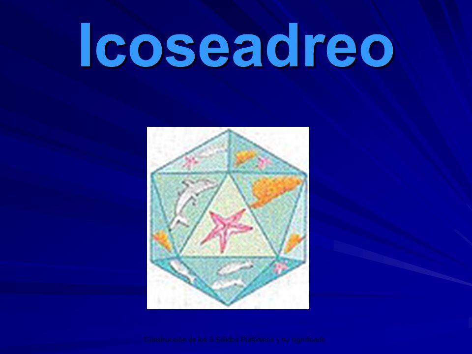 Icoseadreo Construcción de los 5 Sólidos Platónicos y su significado.