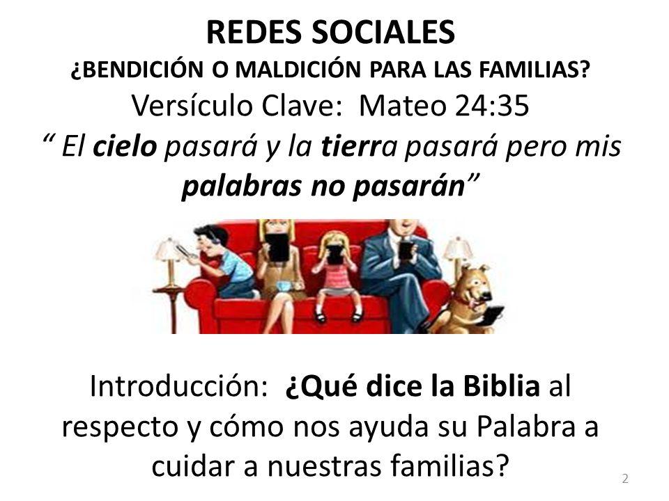 REDES SOCIALES ¿BENDICIÓN O MALDICIÓN PARA LAS FAMILIAS
