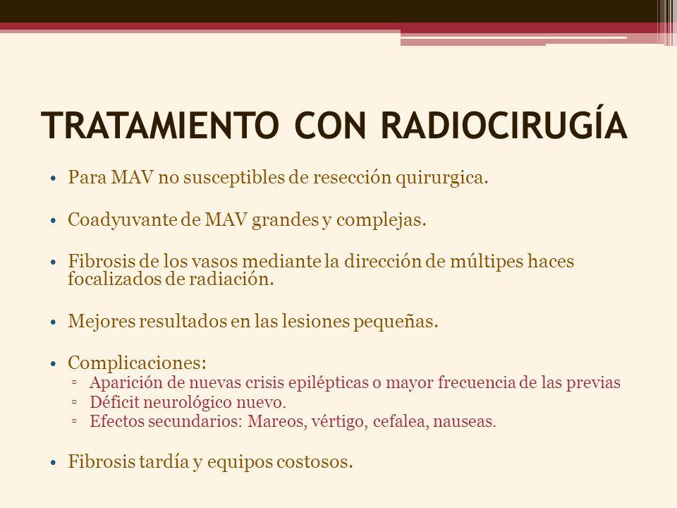 TRATAMIENTO CON RADIOCIRUGÍA
