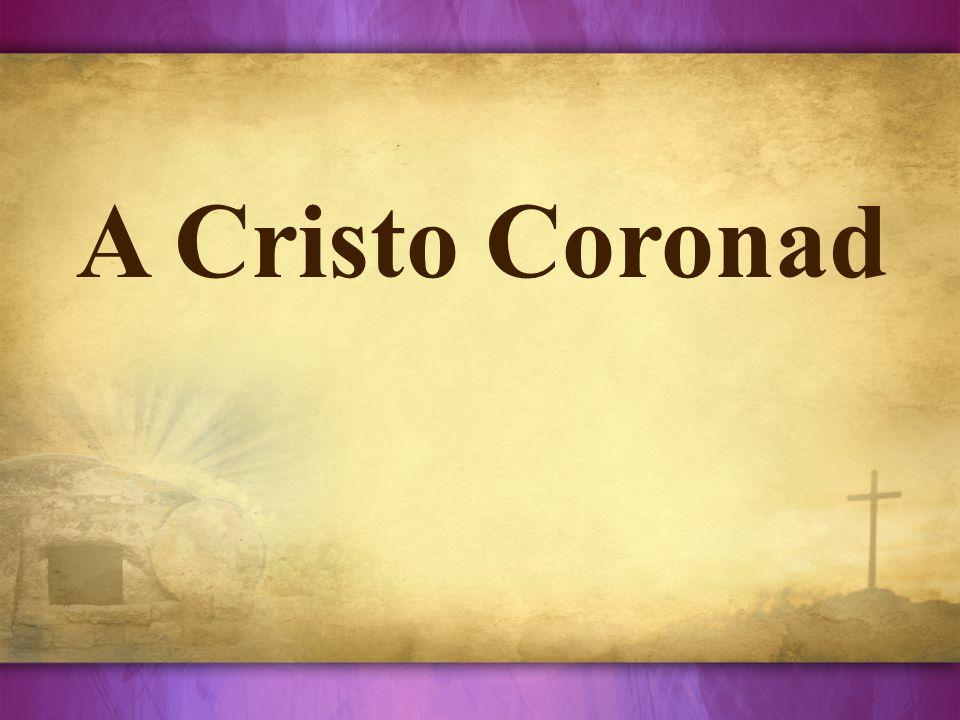 A Cristo Coronad
