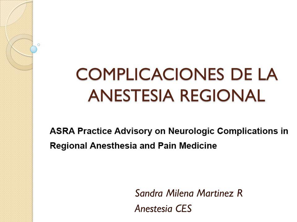 COMPLICACIONES DE LA ANESTESIA REGIONAL