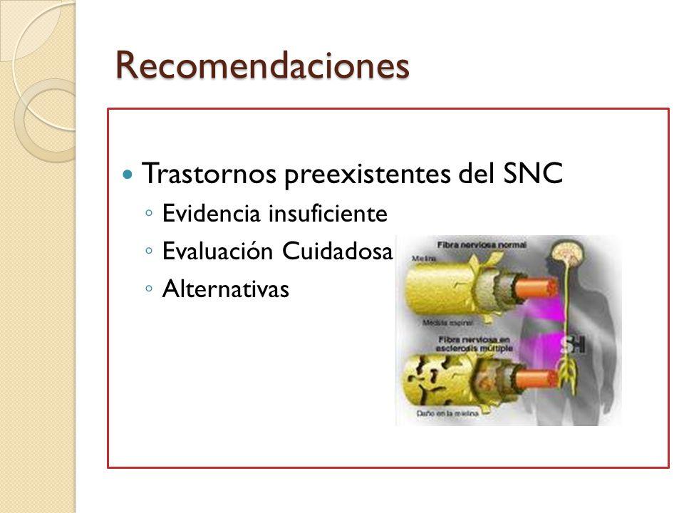 Recomendaciones Trastornos preexistentes del SNC