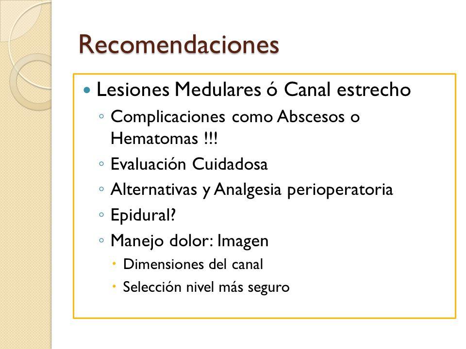 Recomendaciones Lesiones Medulares ó Canal estrecho