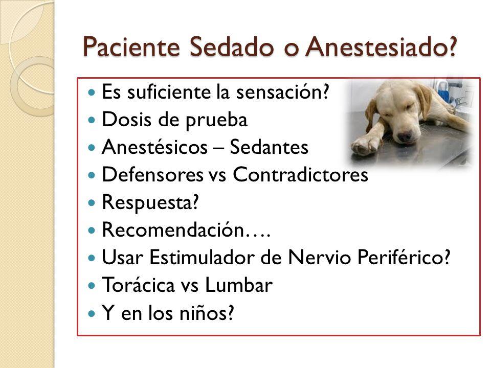 Paciente Sedado o Anestesiado