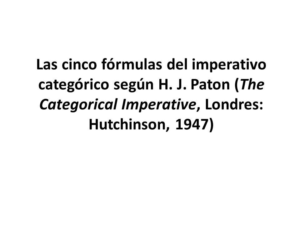 Las cinco fórmulas del imperativo categórico según H. J