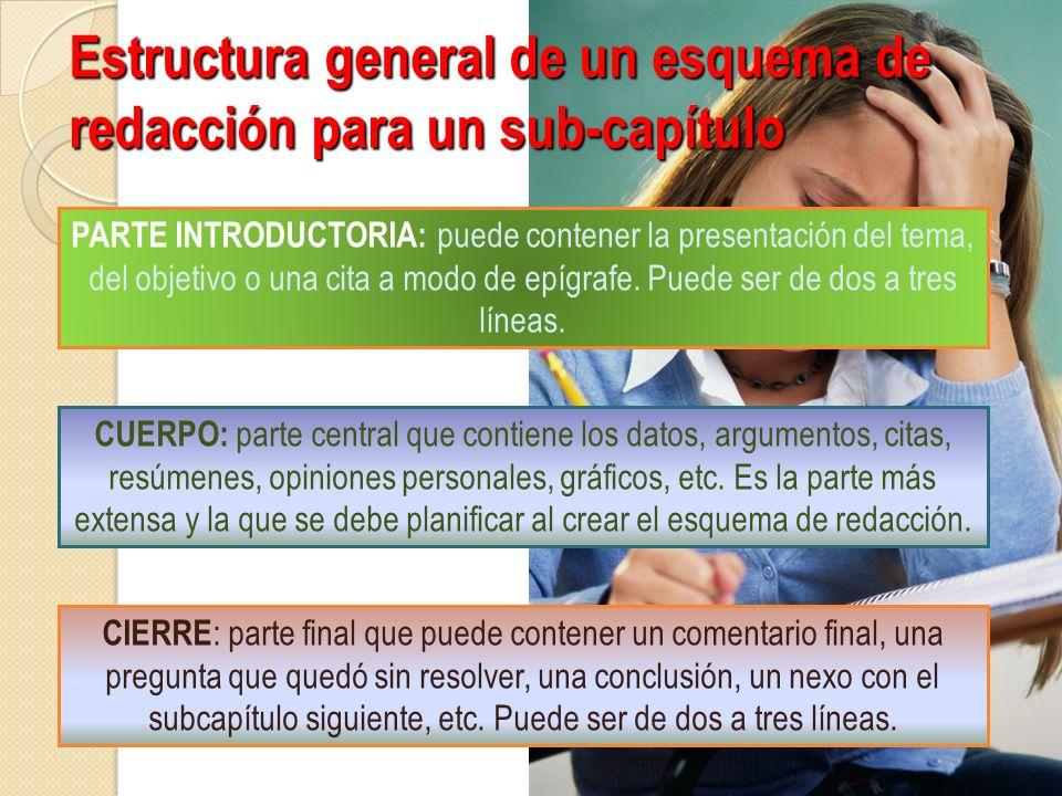 Estructura general de un esquema de redacción para un sub-capítulo