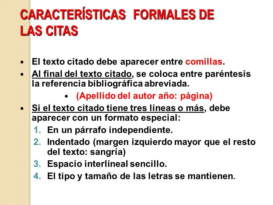 CARACTERÍSTICAS FORMALES DE LAS CITAS