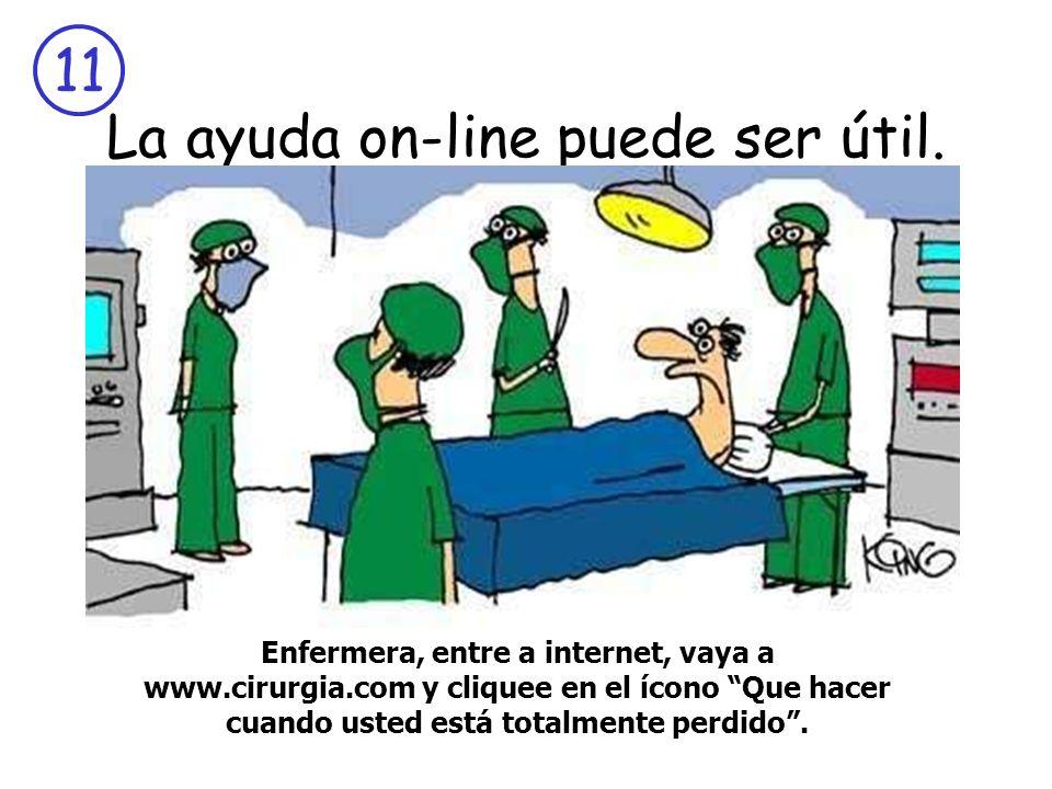 La ayuda on-line puede ser útil.