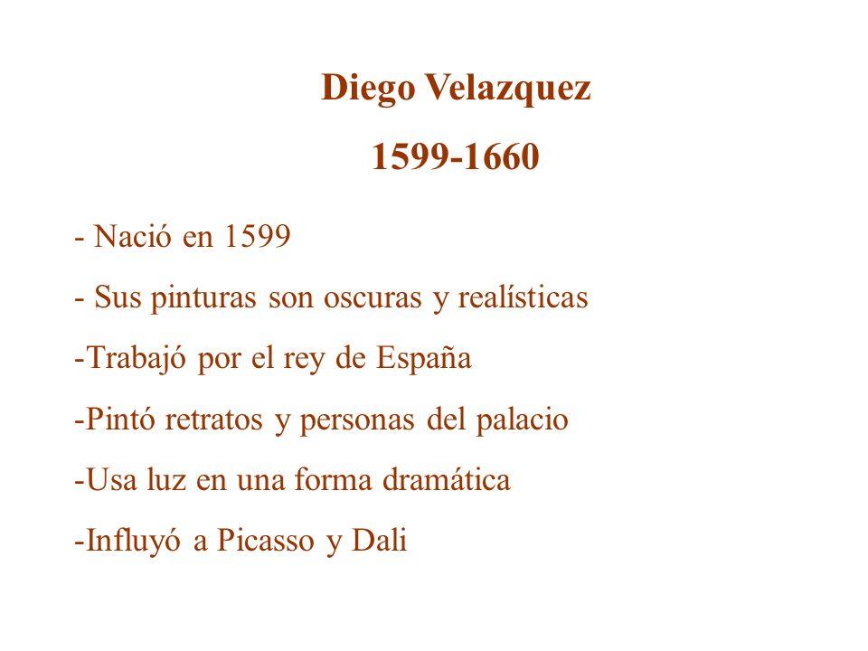 Diego Velazquez 1599-1660 - Nació en 1599