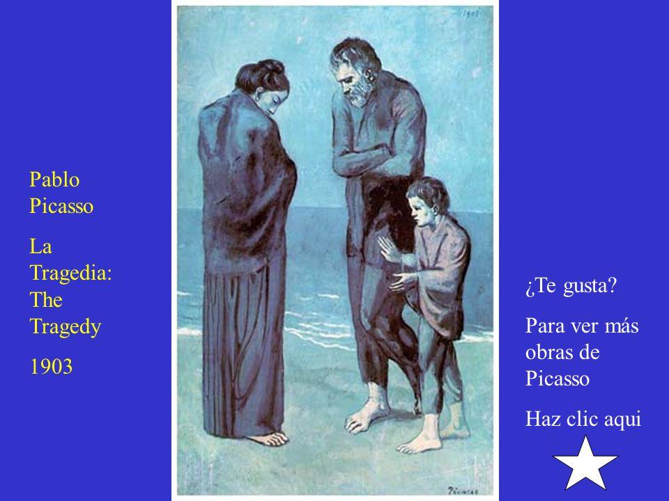 Pablo Picasso La Tragedia: The Tragedy 1903 ¿Te gusta Para ver más obras de Picasso Haz clic aqui