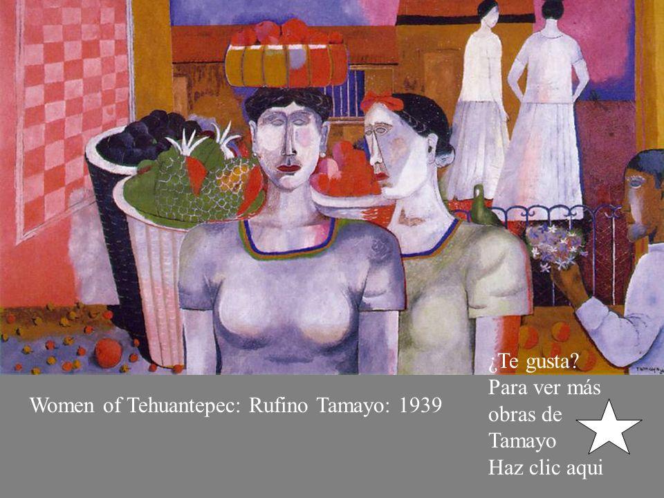 ¿Te gusta Para ver más obras de Tamayo Haz clic aqui