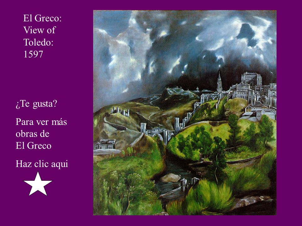 El Greco: View of Toledo: 1597