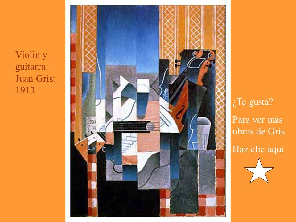 Violin y guitarra: Juan Gris: 1913 ¿Te gusta Para ver más obras de Gris Haz clic aqui