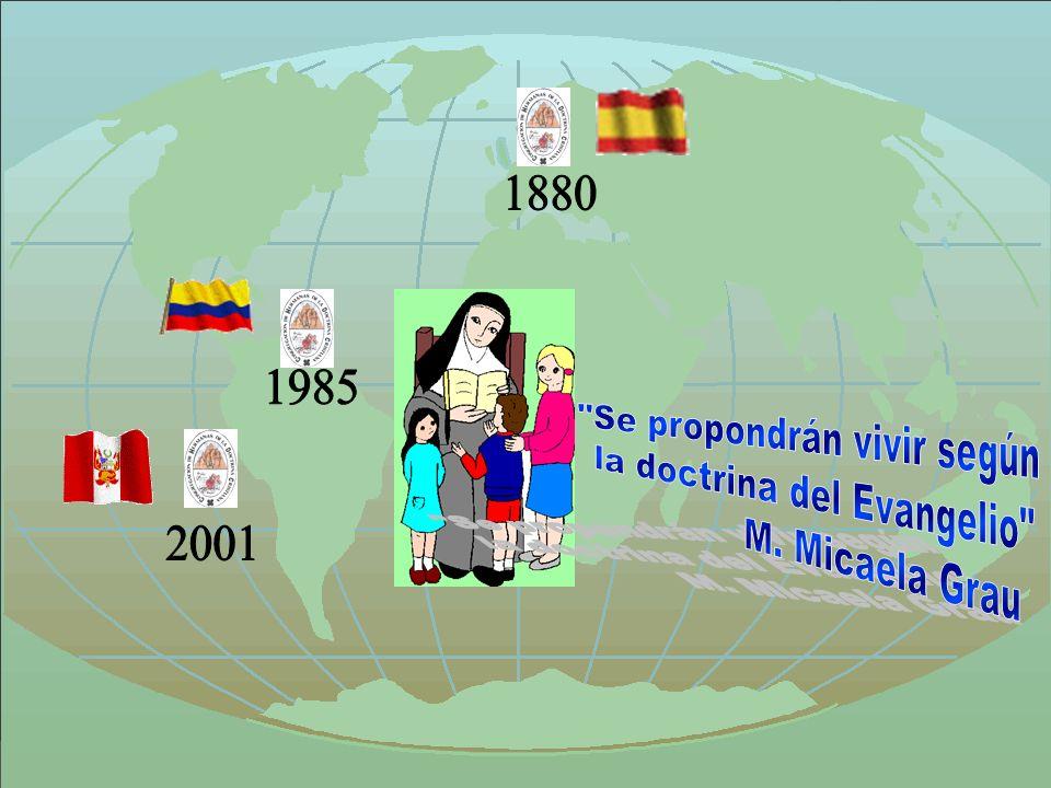 Se propondrán vivir según la doctrina del Evangelio M. Micaela Grau