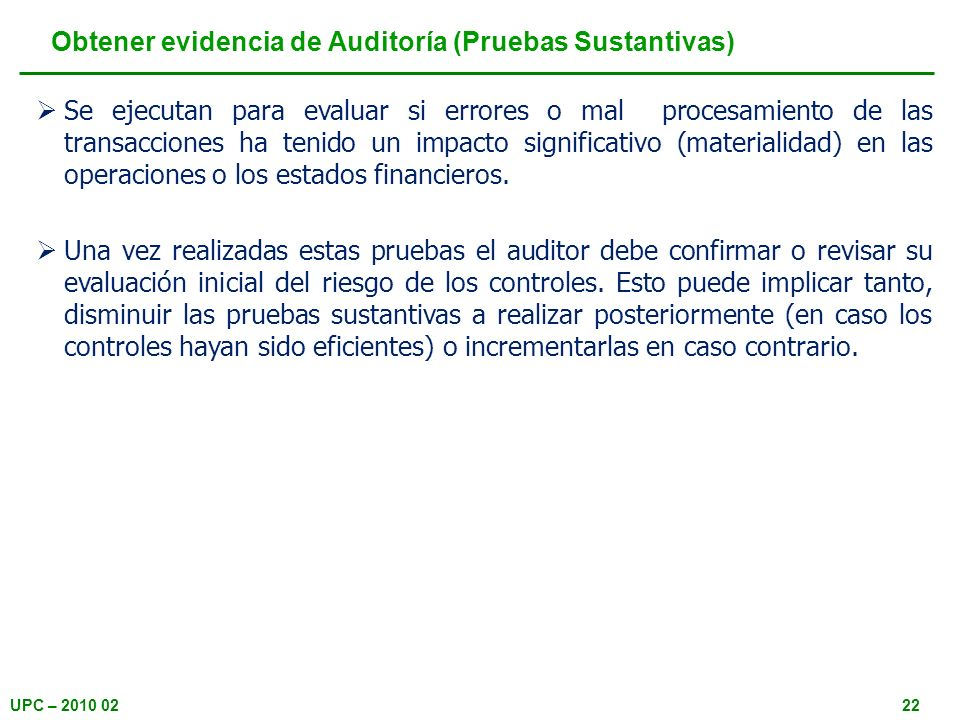 Obtener evidencia de Auditoría (Pruebas Sustantivas)