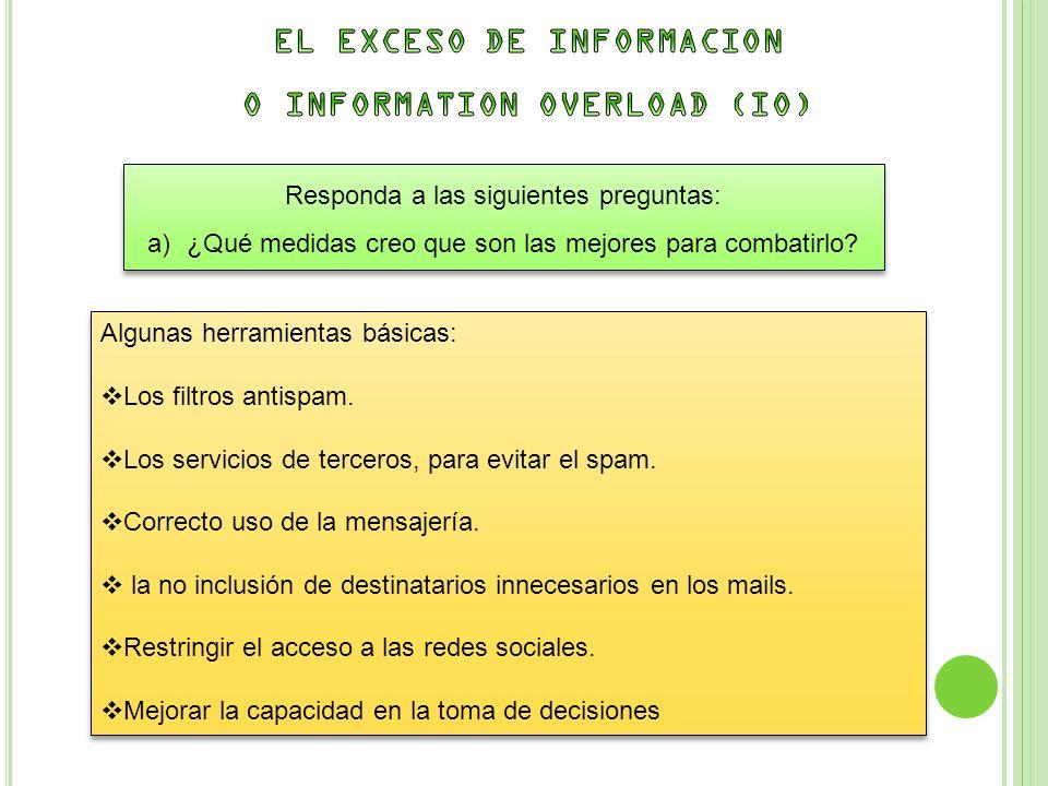 EL EXCESO DE INFORMACION O INFORMATION OVERLOAD (IO)