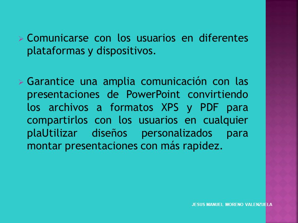 Comunicarse con los usuarios en diferentes plataformas y dispositivos.