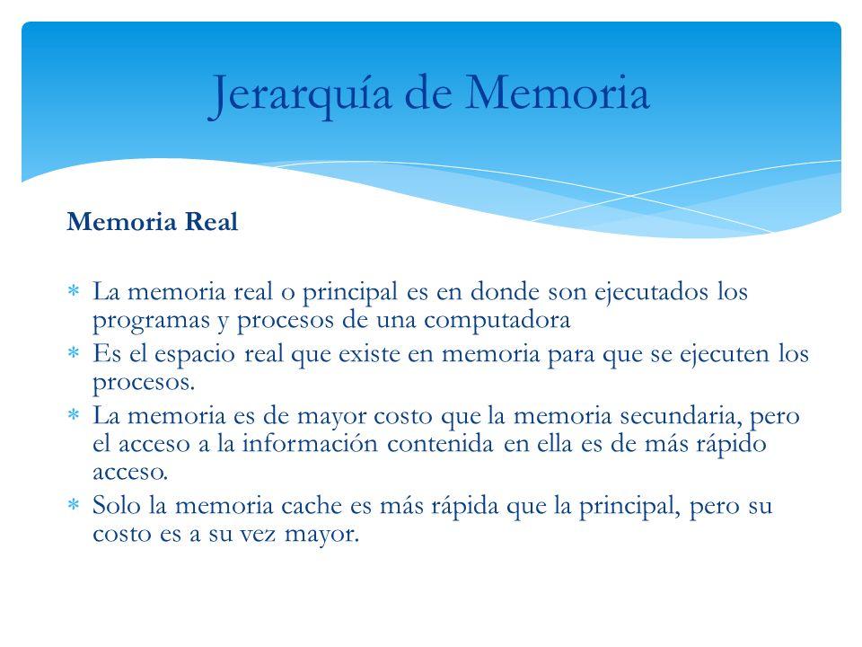 Jerarquía de Memoria Memoria Real