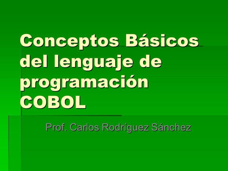 Conceptos Básicos del lenguaje de programación COBOL