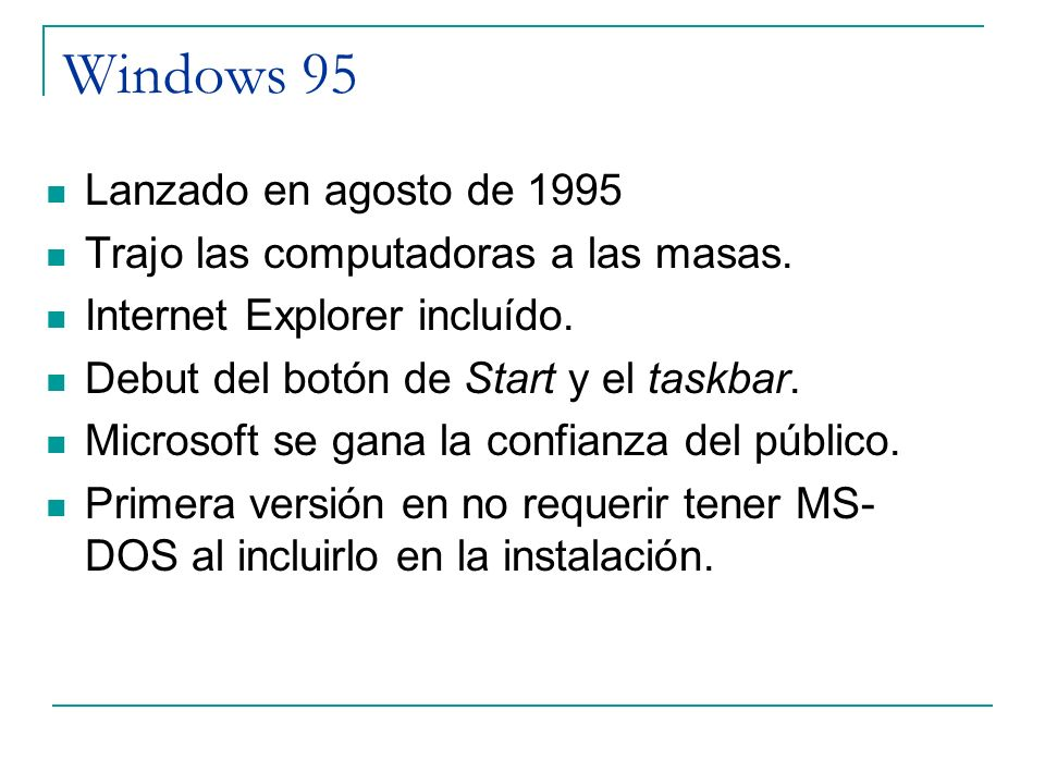 Windows 95 Lanzado en agosto de 1995
