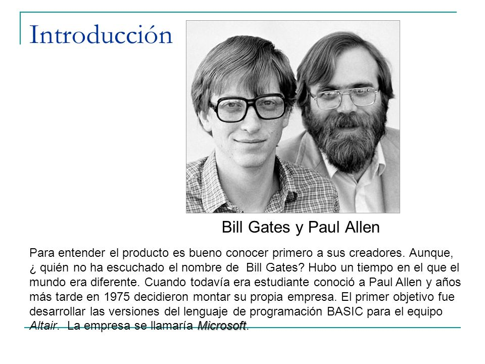 Introducción Bill Gates y Paul Allen