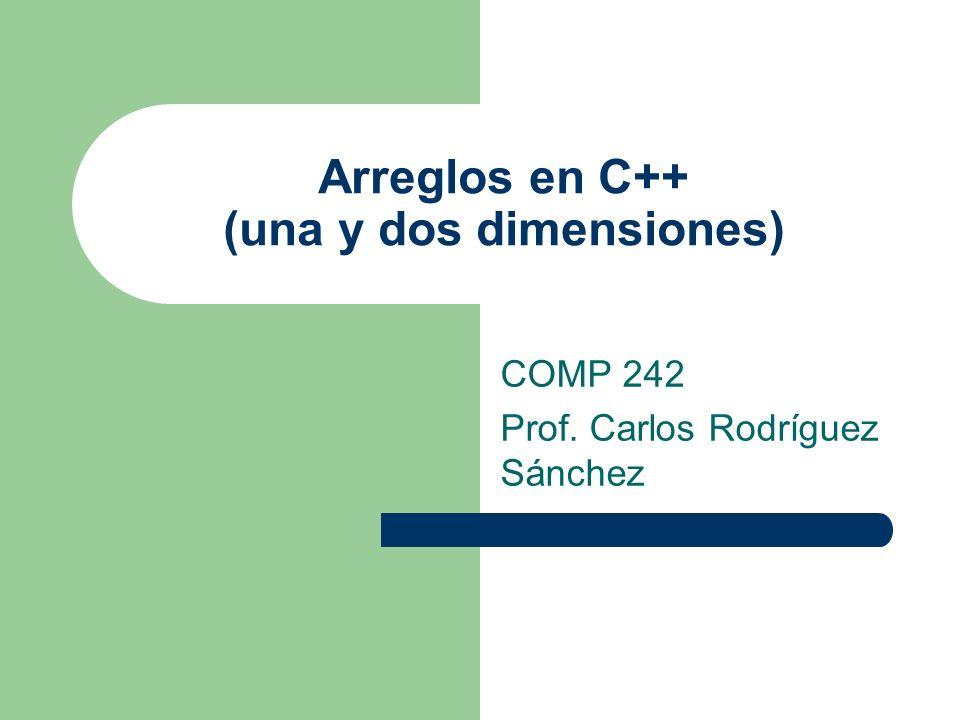 Arreglos en C++ (una y dos dimensiones)