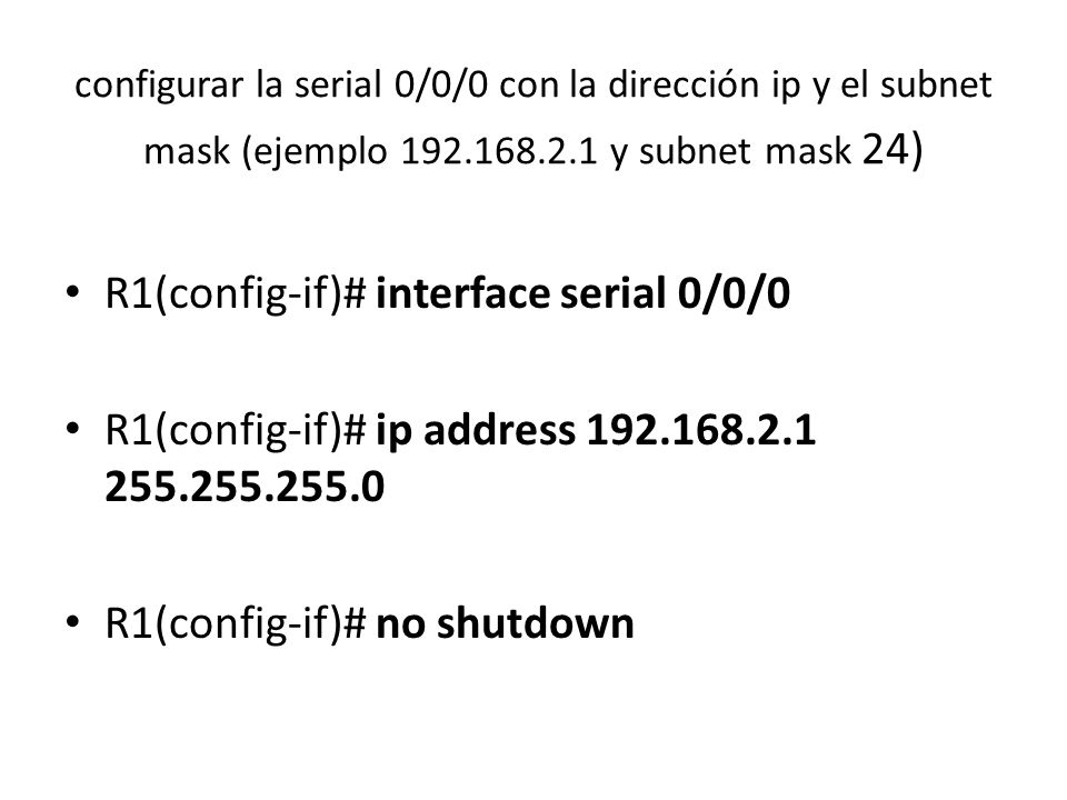 R1(config-if)# interface serial 0/0/0