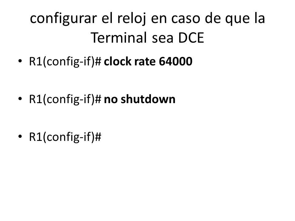 configurar el reloj en caso de que la Terminal sea DCE