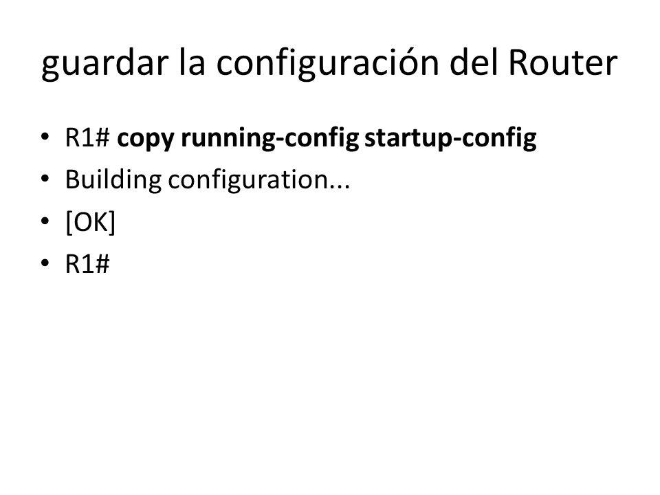 guardar la configuración del Router