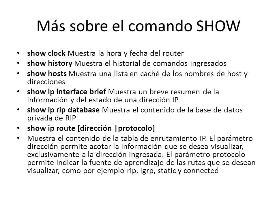 Más sobre el comando SHOW
