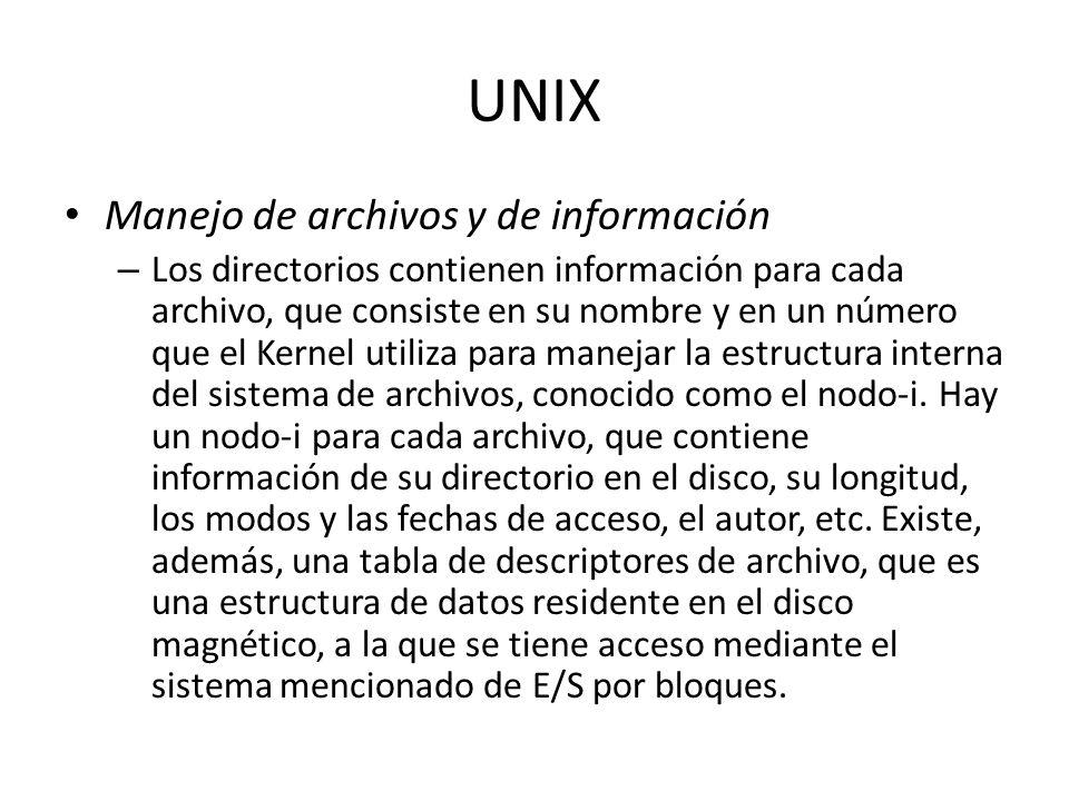 UNIX Manejo de archivos y de información