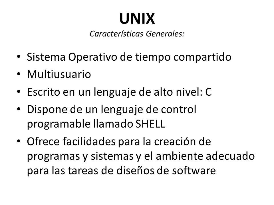 UNIX Características Generales: