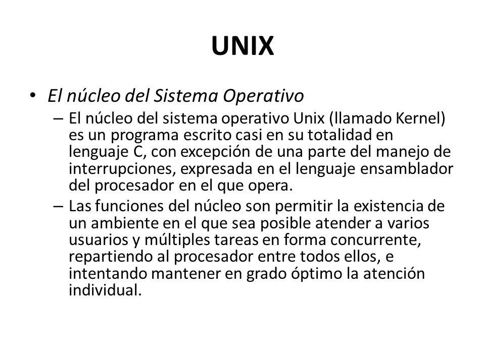 UNIX El núcleo del Sistema Operativo