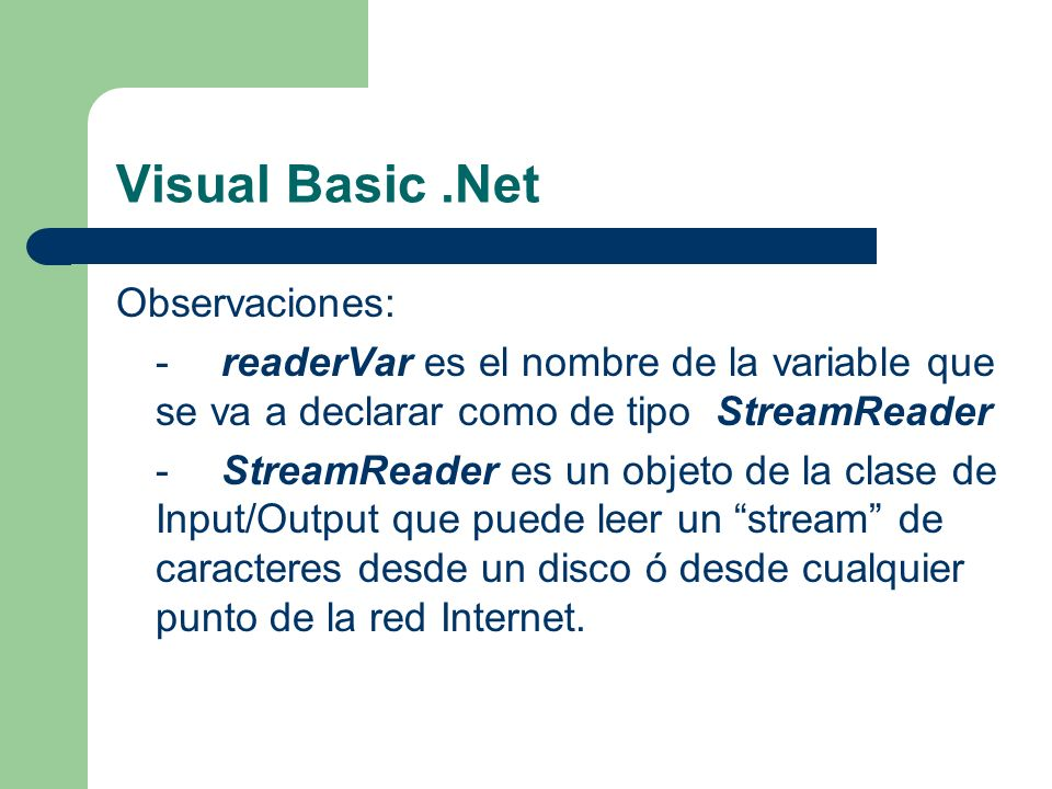 Visual Basic .Net Observaciones: