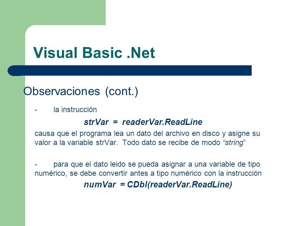 Visual Basic .Net Observaciones (cont.) - la instrucción