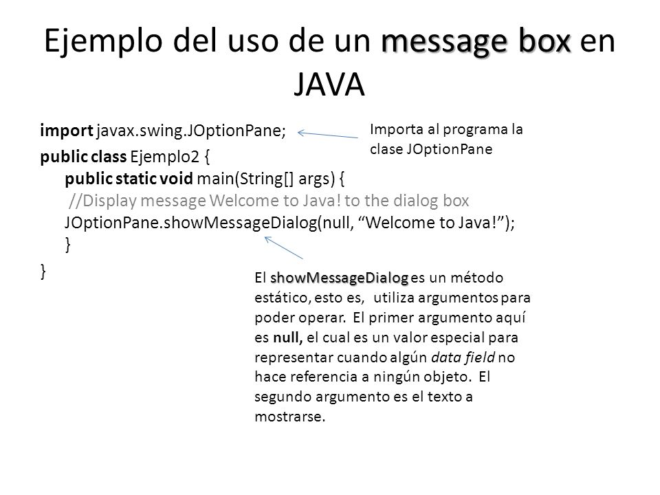 Ejemplo del uso de un message box en JAVA