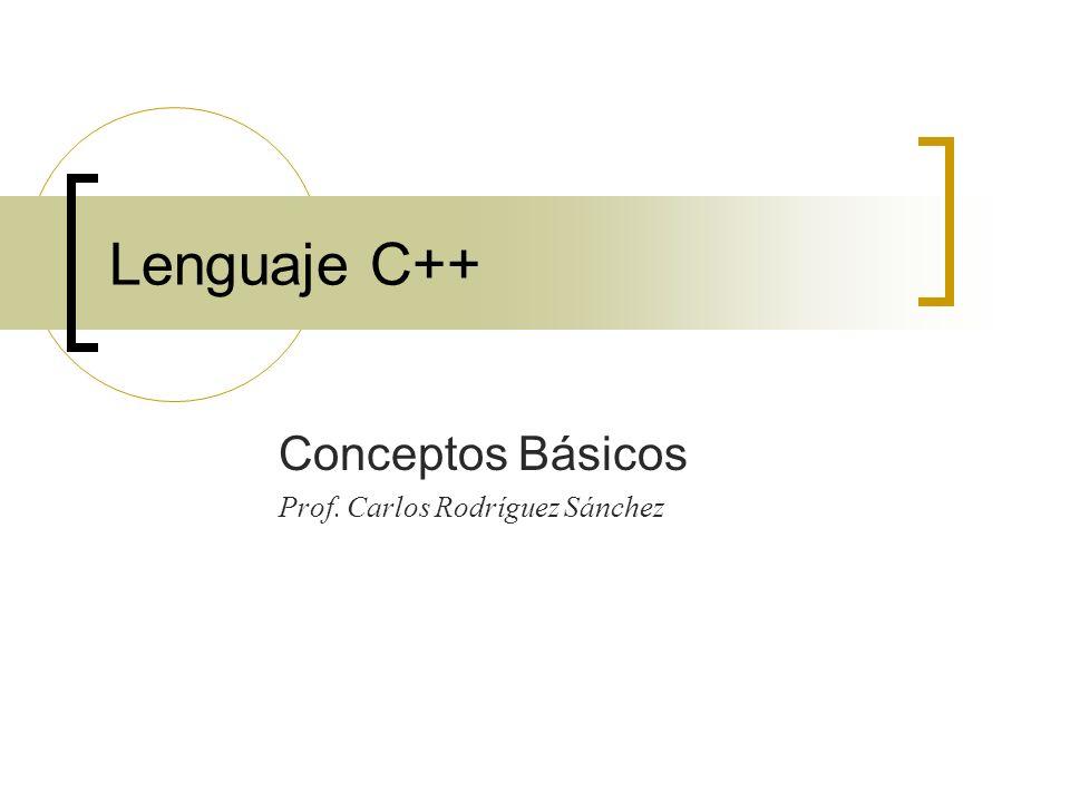 Conceptos Básicos Prof. Carlos Rodríguez Sánchez