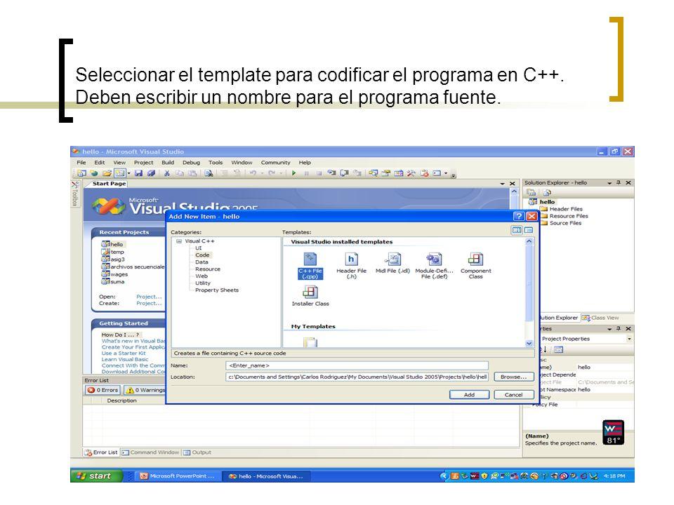 Seleccionar el template para codificar el programa en C++