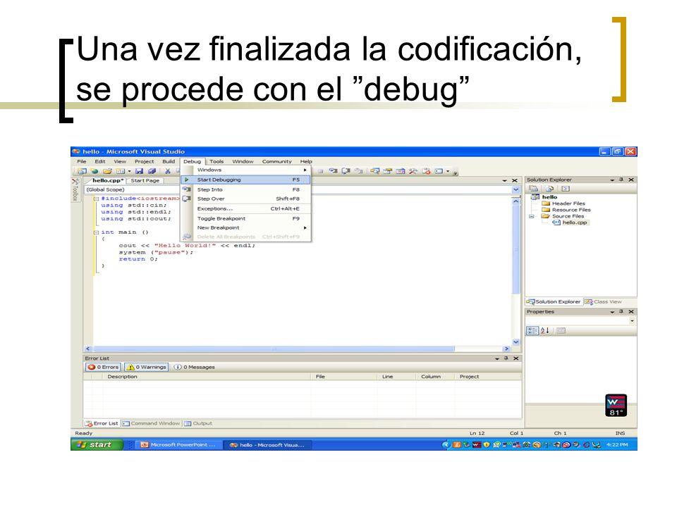 Una vez finalizada la codificación, se procede con el debug