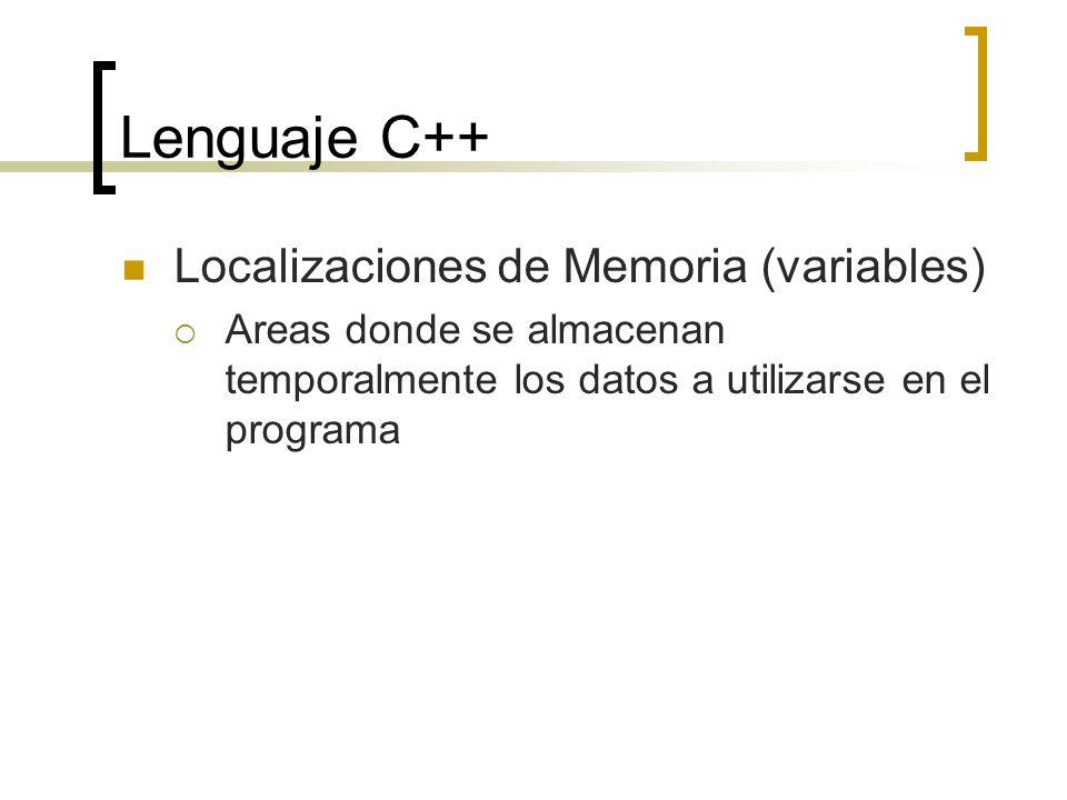 Lenguaje C++ Localizaciones de Memoria (variables)