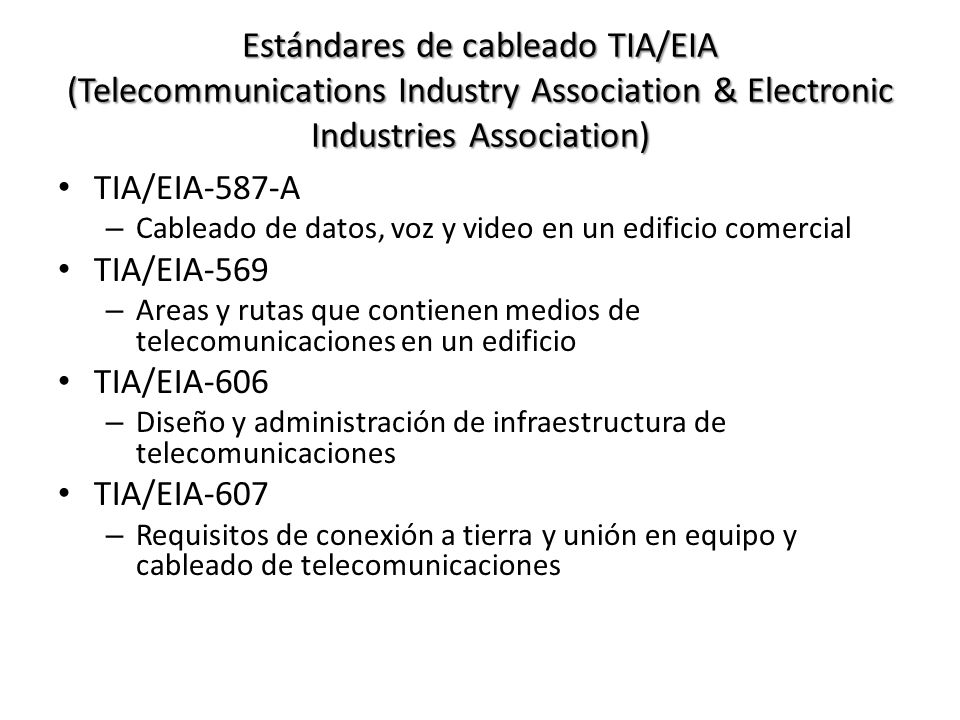 Estándares de cableado TIA/EIA (Telecommunications Industry Association & Electronic Industries Association)