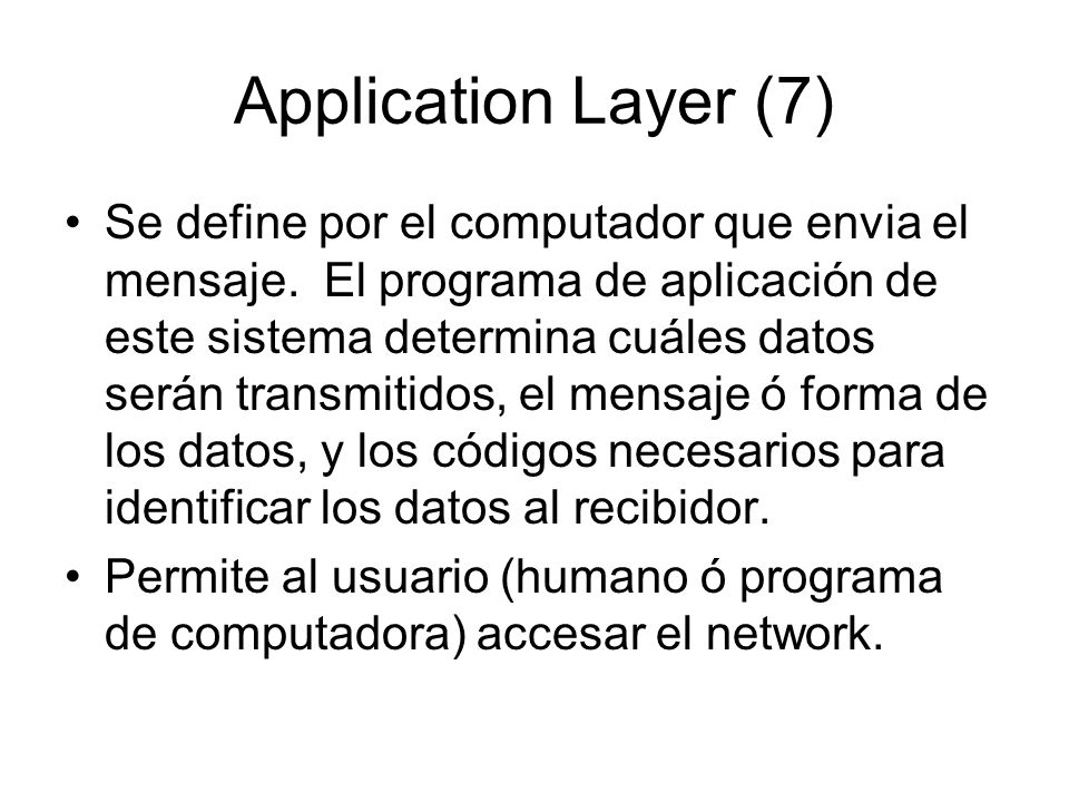 Application Layer (7)