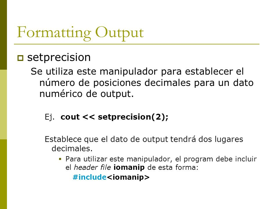 Formatting Output setprecision