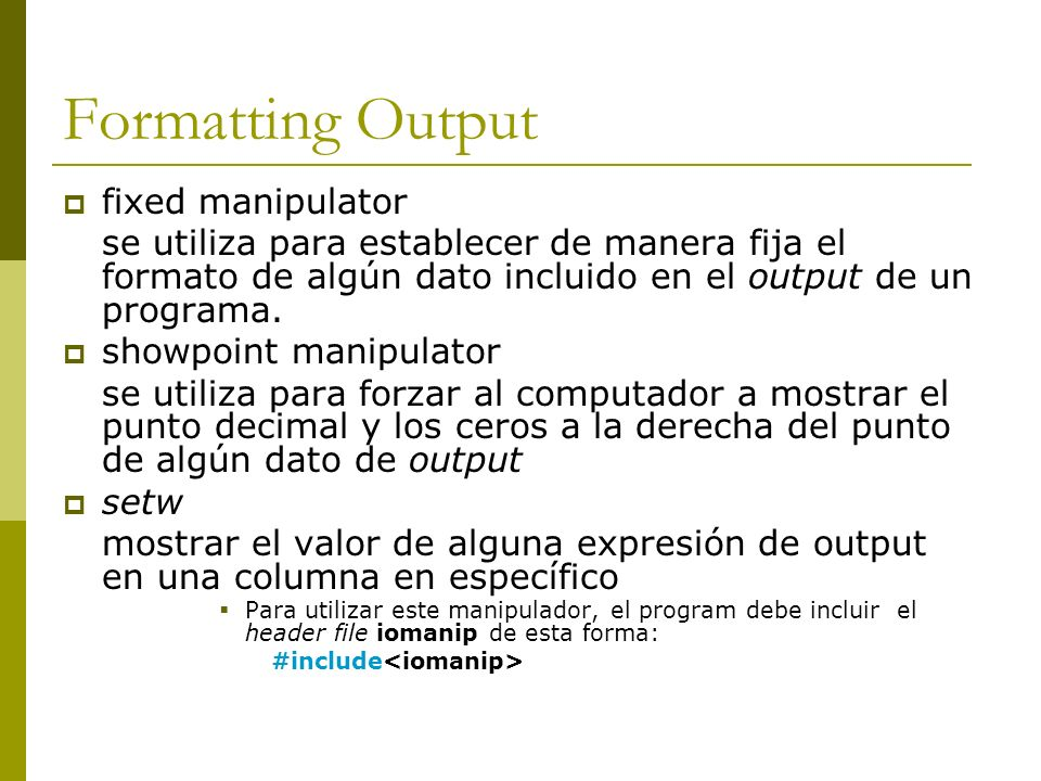 Formatting Output fixed manipulator