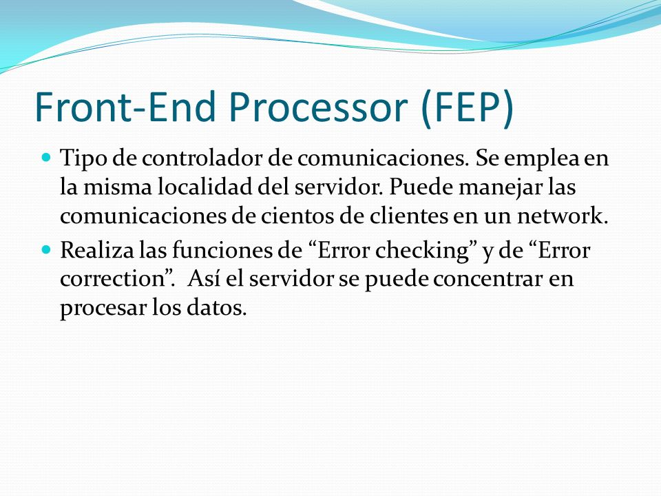 Front-End Processor (FEP)