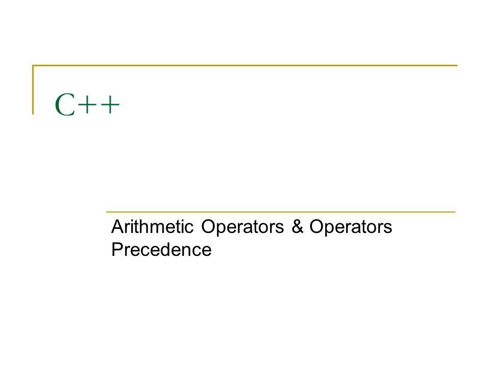 Arithmetic Operators & Operators Precedence