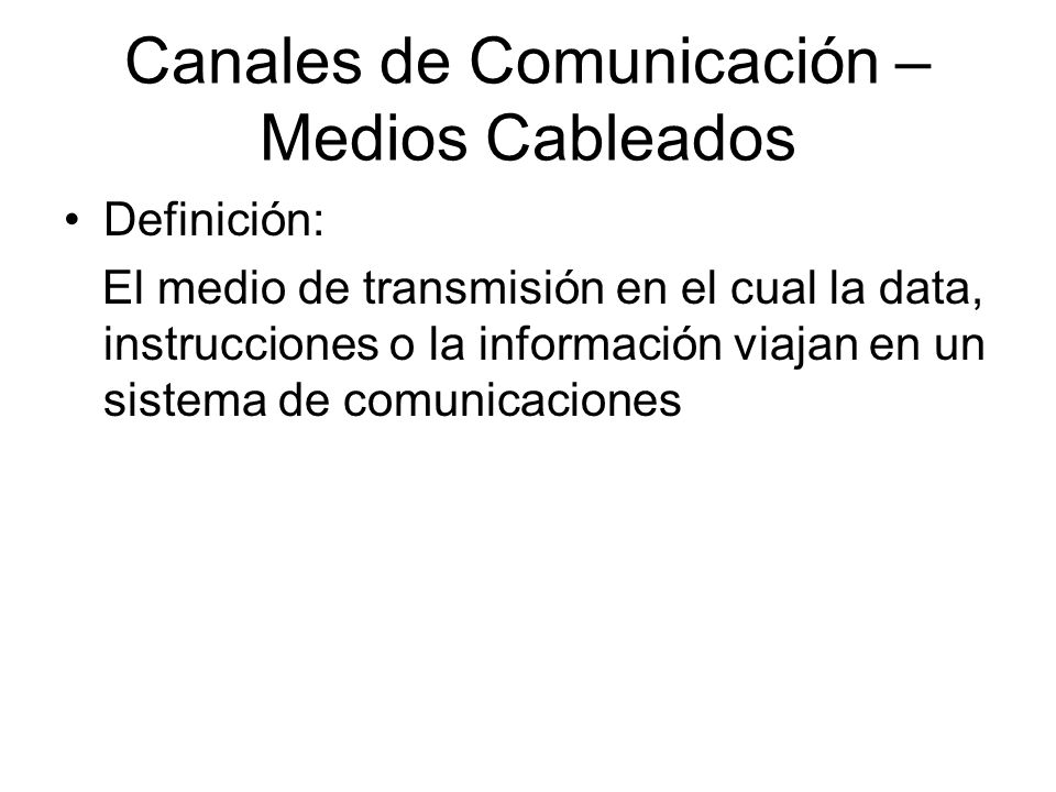 Canales de Comunicación – Medios Cableados