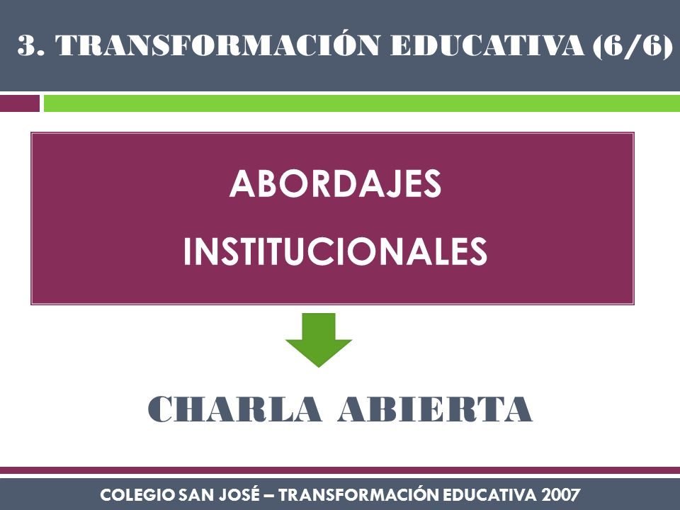 3. TRANSFORMACIÓN EDUCATIVA (6/6)